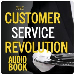 The Customer Service Revolution Audio Book