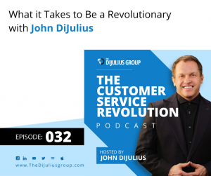032: What it Takes to Be a Revolutionary