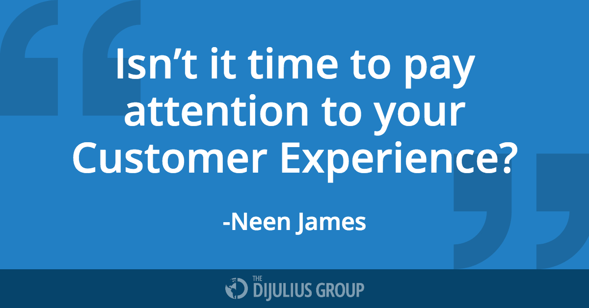Quote by 2018 Customer Service Revolution Speaker, Neen James