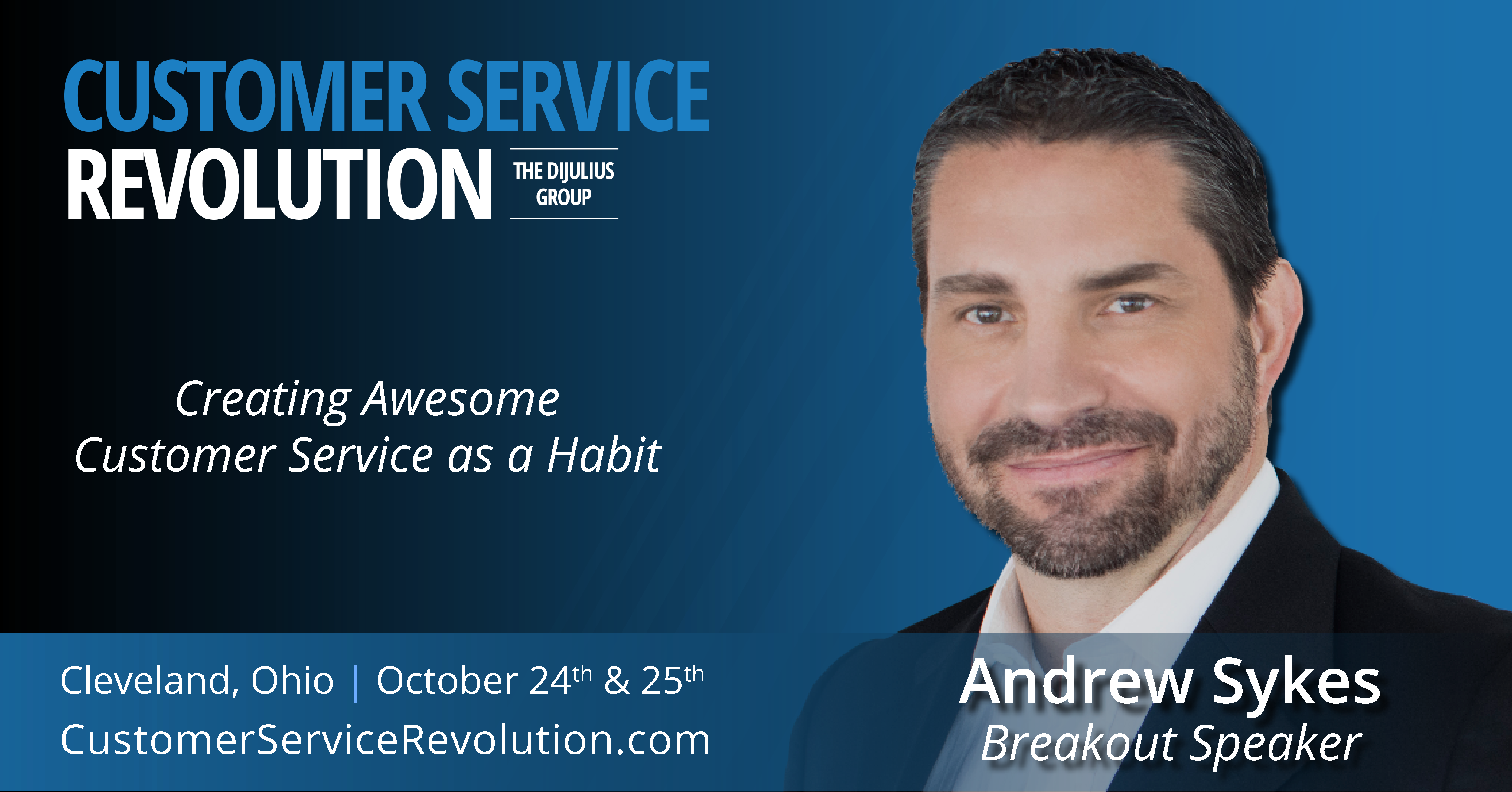 2018 Customer Service Revolution Conference Speaker Andrew Sykes on Creating Awesome Customer Service as a Habit