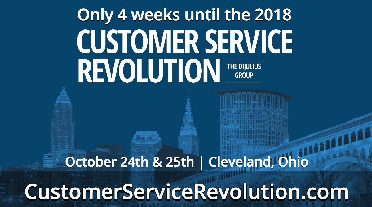 Only Four Weeks Left Until the 2018 Customer Service Revolution Conference in Cleveland, Ohio