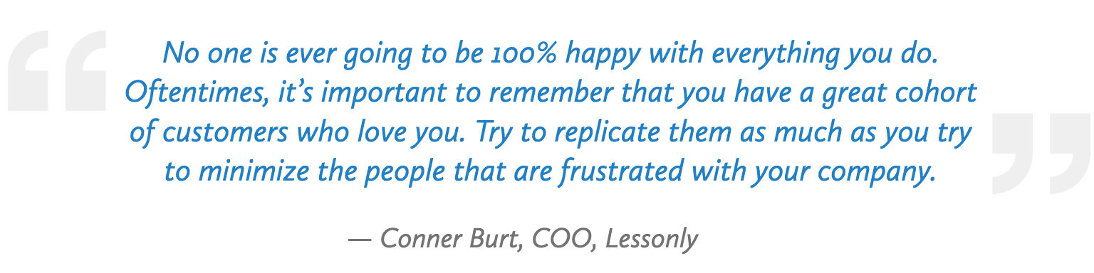 Quote by Conner Burt, COO of Lessonly who is sponsoring the 2018 Customer Service Revolution Conference in Cleveland, Ohio