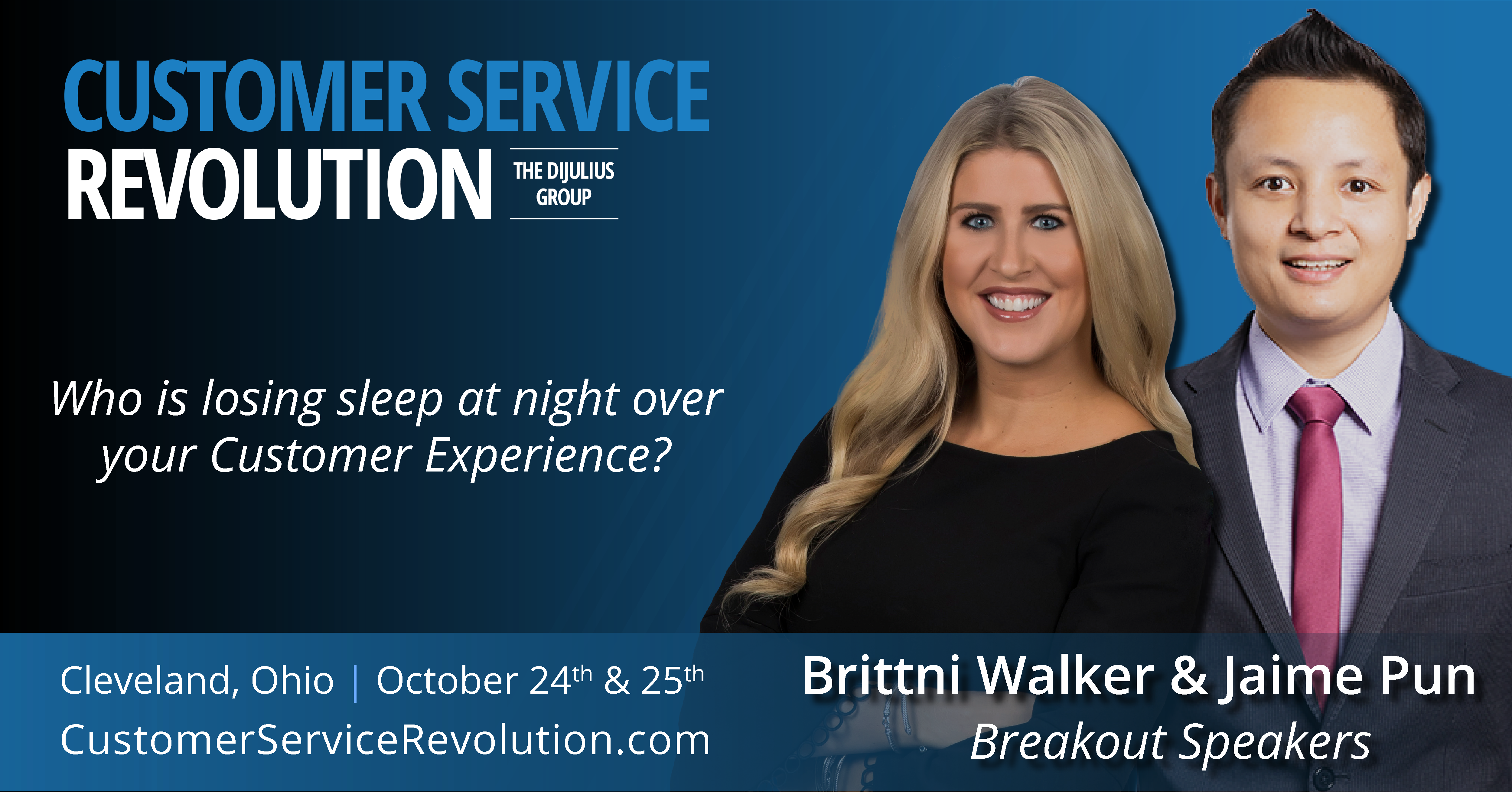 Who is Losing Sleep at Night Over Your Customer Experience? Presentation by Jaime Pun and Brittni Walker