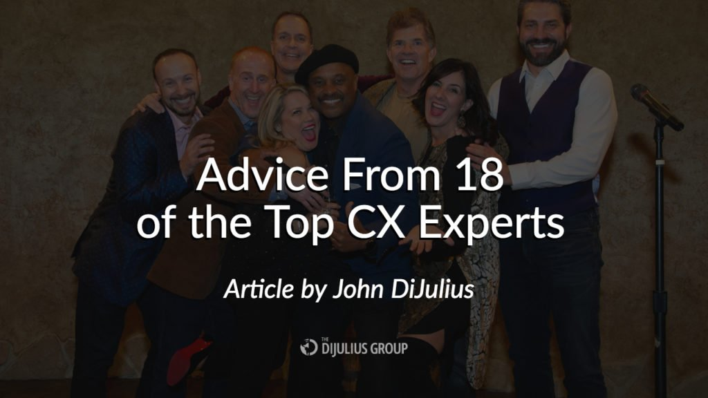 Advice From 18 of the Top CX Experts