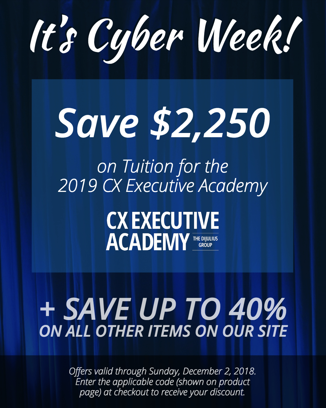 Cyber Week - Save $2,250 on the CX Customer Experience Executive Academy