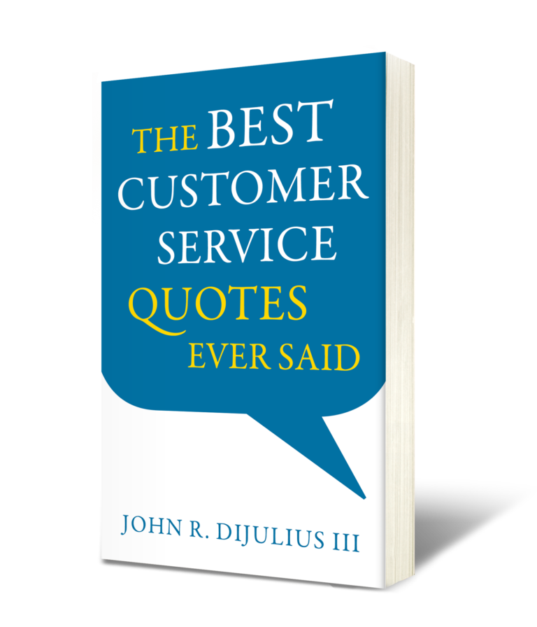the best customer service quotes ever said book