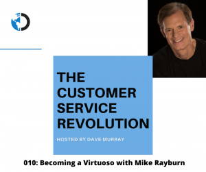 010: Becoming a Virtuoso with Mike Rayburn