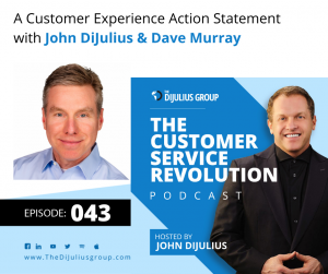 043: A Customer Experience Action Statement