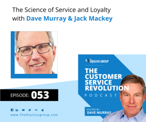 Episode 053: The Science of Service and Loyalty with Jack Mackey