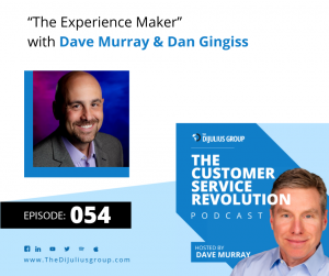 """054: """"The Experience Maker"""" with Dan Gingiss"""